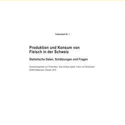 Produktion und Konsum von Fleisch in der Schweiz