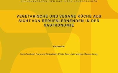 Vegetarische und vegane Küche aus Sicht von Berufslernenden in der Gastronomie