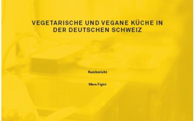 Vegetarische und vegane Küche in der deutschen Schweiz